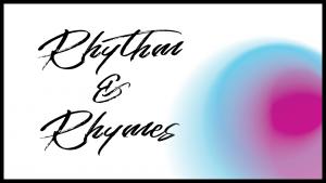 Rhythm & Rhymes