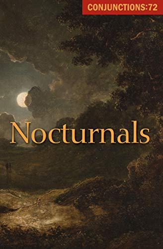 Conjunctions, 72: Nocturnes (2019)