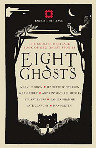 Rowan Routh, ed., Eight Ghosts: The English Heritage Book of New Ghost Stories (September Publishing, 2017)